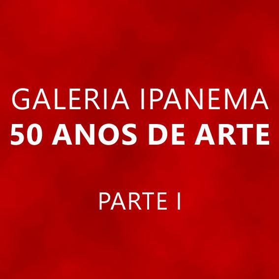 rioecultura : EXPO 50 anos de arte: Parte I : Galeria de Arte Ipanema