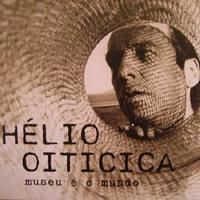 rioecultura : EXPO Hélio Oiticica – Museu é o Mundo [Casa França-Brasil] : Casa França-Brasil