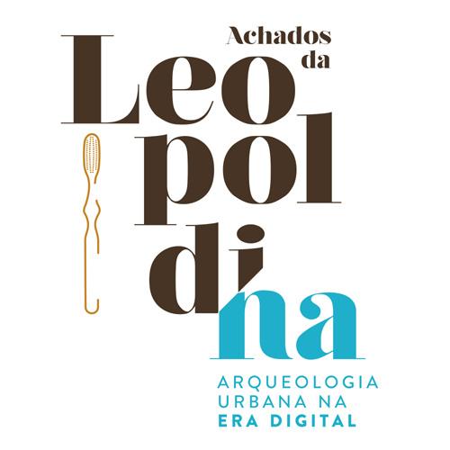 rioecultura : EXPO Achados da Leopoldina: Arqueologia Urbana na Era Digital : Museu Histórico Nacional (MHN)