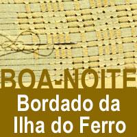 rioecultura : EXPO Boa-noite: bordado da Ilha do Ferro : Sala do Artista Popular - Centro Nacional de Folclore e Cultura Popular (CNFCP)