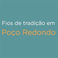 rioecultura : EXPO Fios de tradição em Poço Redondo : Sala do Artista Popular - Centro Nacional de Folclore e Cultura Popular (CNFCP)